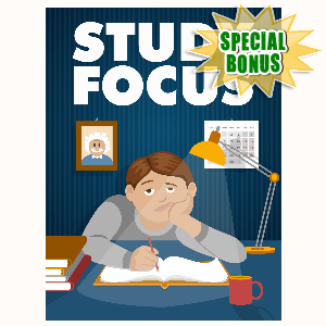 Special Bonuses - May 2016 - Study Focus
