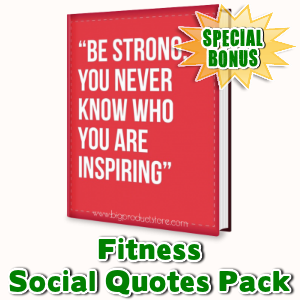 Special Bonuses - May 2016 - Fitness Social Quotes Pack
