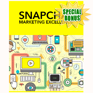 Special Bonuses - June 2016 - Snapchat Marketing Excellence