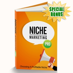 Special Bonuses - June 2016 - Niche Marketing Pro