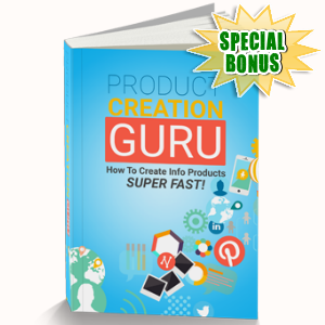 Special Bonuses - June 2016 - Product Creation Guru