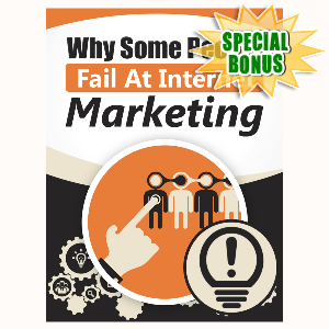 Special Bonuses - June 2016 - Why Some People Fail At Internet Marketing
