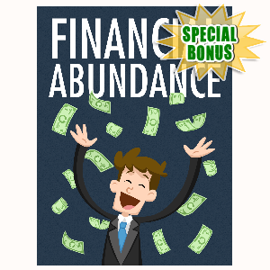 Special Bonuses - June 2016 - Financial Abundance