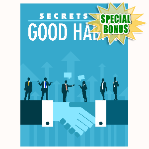 Special Bonuses - June 2016 - Secrets To Good Habits