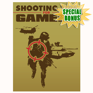 Special Bonuses - June 2016 - Shooting Tips For Gamers