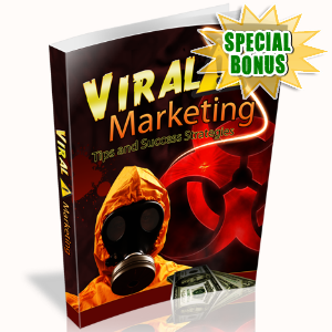 Special Bonuses - June 2016 - Viral Marketing Tips And Success Strategies
