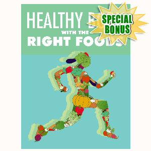 Special Bonuses - June 2016 - Healthy Body With The Right Foods