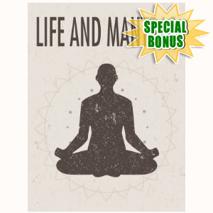 Special Bonuses - July 2016 - Life And Mantras