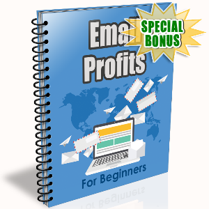 Special Bonuses - July 2016 - Email Profits For Beginners Ecourse