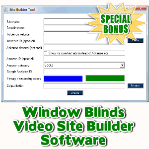 Special Bonuses - July 2016 - Window Blinds Video Site Builder Software