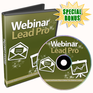 Special Bonuses - July 2016 - Webinar Lead Pro Video Series