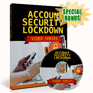 Special Bonuses - July 2016 - Account Security Lockdown Video Upsell