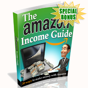 Special Bonuses - July 2016 - The Amazon Income Guide