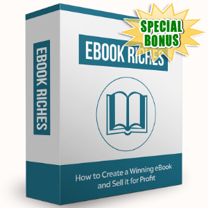 Special Bonuses - July 2016 - Ebook Riches