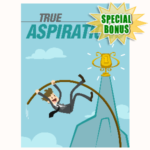 Special Bonuses - July 2016 - True Aspirations