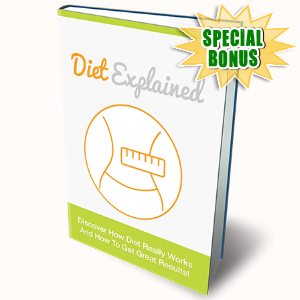 Special Bonuses - July 2016 - Diet Explained