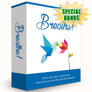 Special Bonuses - July 2016 - Breathe