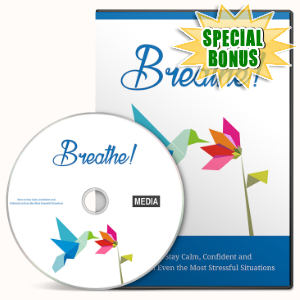Special Bonuses - July 2016 - Breathe Gold Video Upgrade Pack