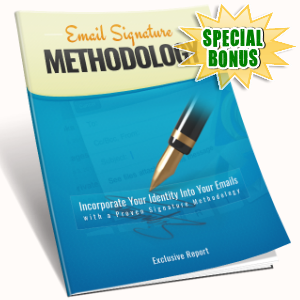 Special Bonuses - July 2016 - Email Signature Methodology