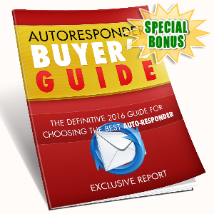 Special Bonuses - July 2016 - Auto Responder Buyers Guide