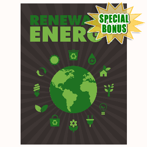 Special Bonuses - July 2016 - Renewal Energy