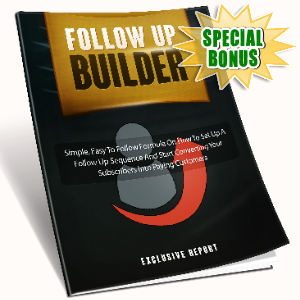 Special Bonuses - July 2016 - Follow Up Builder