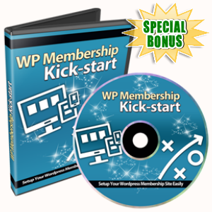 Special Bonuses - September 2016 - WordPress Membership Kick-Start Video Series Part 2
