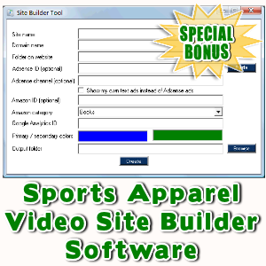 Special Bonuses - September 2016 - Sports Apparel Video Site Builder Software