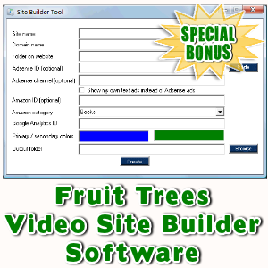 Special Bonuses - September 2016 - Fruit Trees Video Site Builder Software