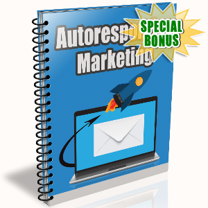 Special Bonuses - September 2016 - Autoresponder Marketing