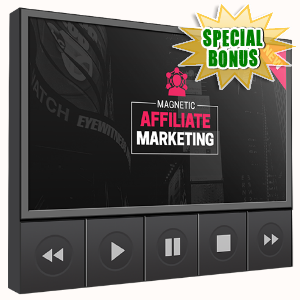 Special Bonuses - September 2016 - Magnetic Affiliate Marketing Video Upsell Pack