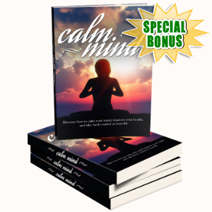 Special Bonuses - September 2016 - Calm Mind Healthy Body