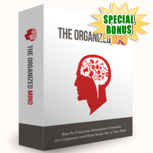 Special Bonuses - September 2016 - The Organized Mind