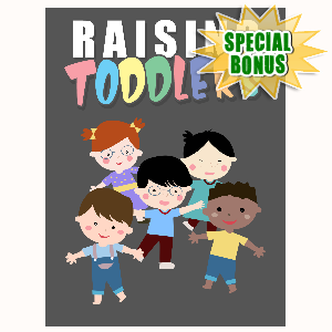 Special Bonuses - September 2016 - Raising Toddlers