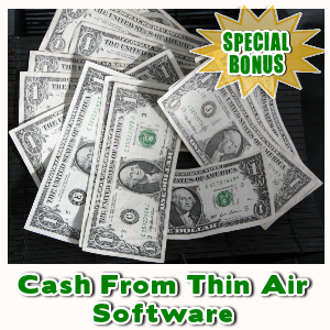 Special Bonuses - September 2016 - Cash From Thin Air Software