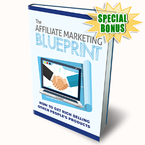 Special Bonuses - September 2016 - The Affiliate Marketing Blueprint