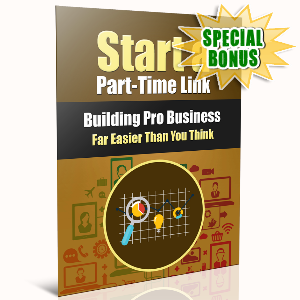 Special Bonuses - September 2016 - Start A Part-Time Link Building Pro Business