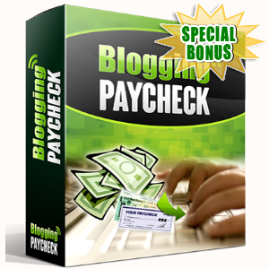 Special Bonuses - September 2016 - Blogging Paycheck Video Series