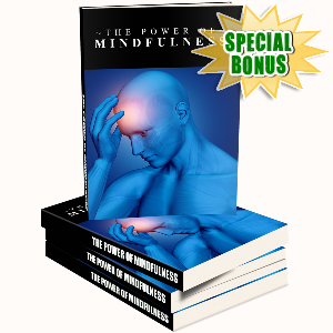 Special Bonuses - September 2016 - The Power Of Mindfulness