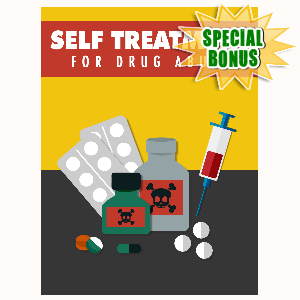 Special Bonuses - October 2016 - Self Treatment For Drug Abuse