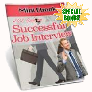 Special Bonuses - October 2016 - Successful Job Interview