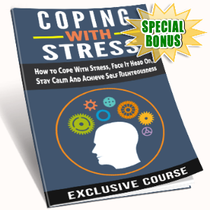 Special Bonuses - October 2016 - Coping With Stress