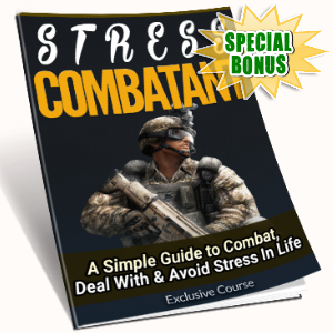 Special Bonuses - October 2016 - Stress Combatant