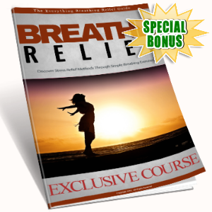 Special Bonuses - November 2016 - Breathe Relief