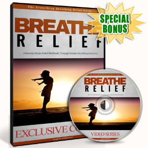 Special Bonuses - November 2016 - Breathe Relief Video Upgrade