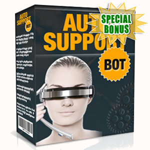 Special Bonuses - November 2016 - Auto Support Bot Software
