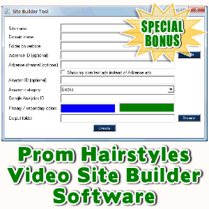 Special Bonuses - November 2016 - Prom Hairstyles Video Site Builder Software