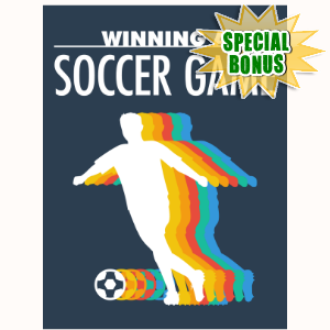 Special Bonuses - November 2016 - Winning A Soccer Game