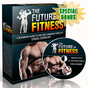 Special Bonuses - November 2016 - The Future Of Fitness Gold Struggle Video Series