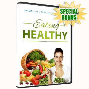 Special Bonuses - November 2016 - Eating Healthy Pro Video Series